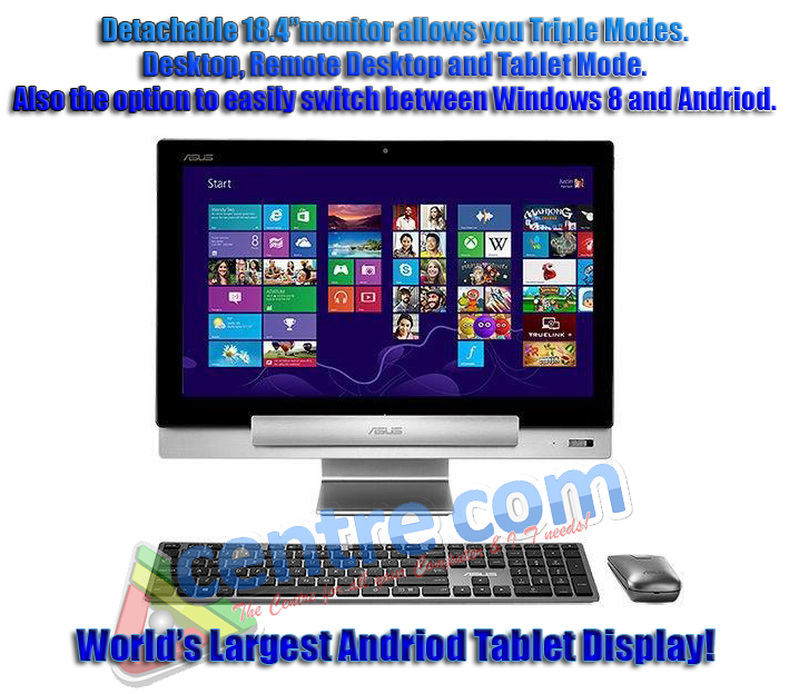 "ASUS Hybrid Transformer AIO(P1801-B149K)  – 18.4"" Full-HD IPS (10 Points Touch) - Tegra 3 Quad-core CPU - 32G - Android 4.1 - i3-3220T - 4GB - 1TB - NVidia GT730M 2GB - Wireless Keyboard & Mouse - Hybrid TV Tuner - W8"